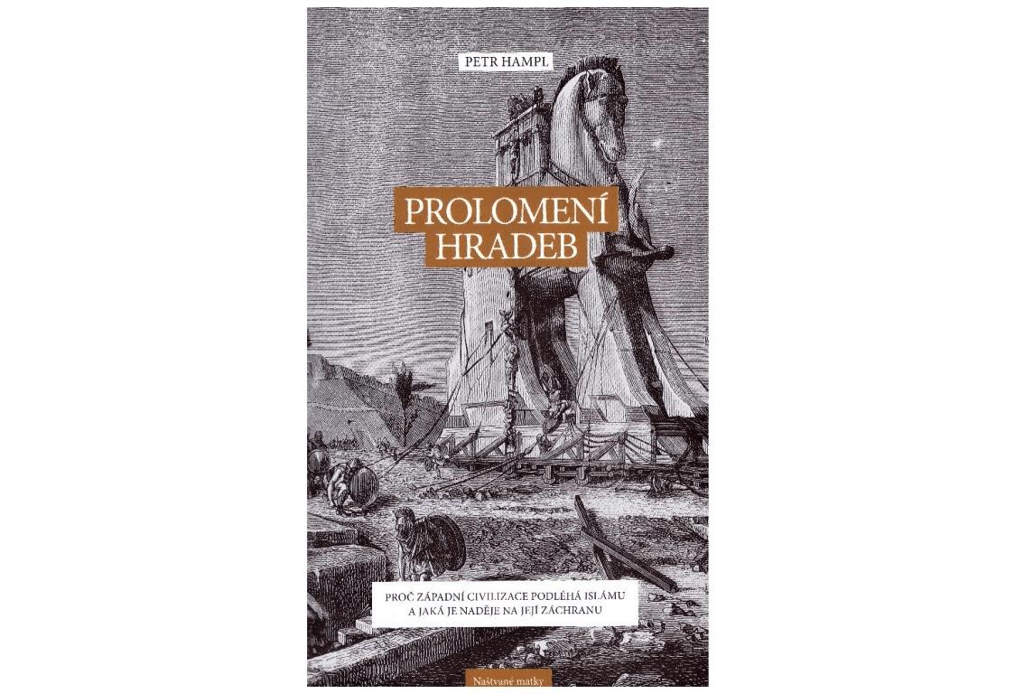"""""""Prolomení hradeb"""": recenze jedné kontroverzní knihy, část 2."""